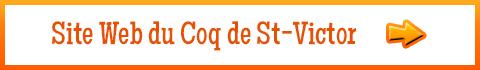 Accéder au site Web officiel du Coq de St-Victor
