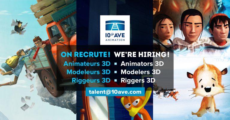 10e Ave Animation recrute animateurs 3D modeleurs 3D riggeurs 3D