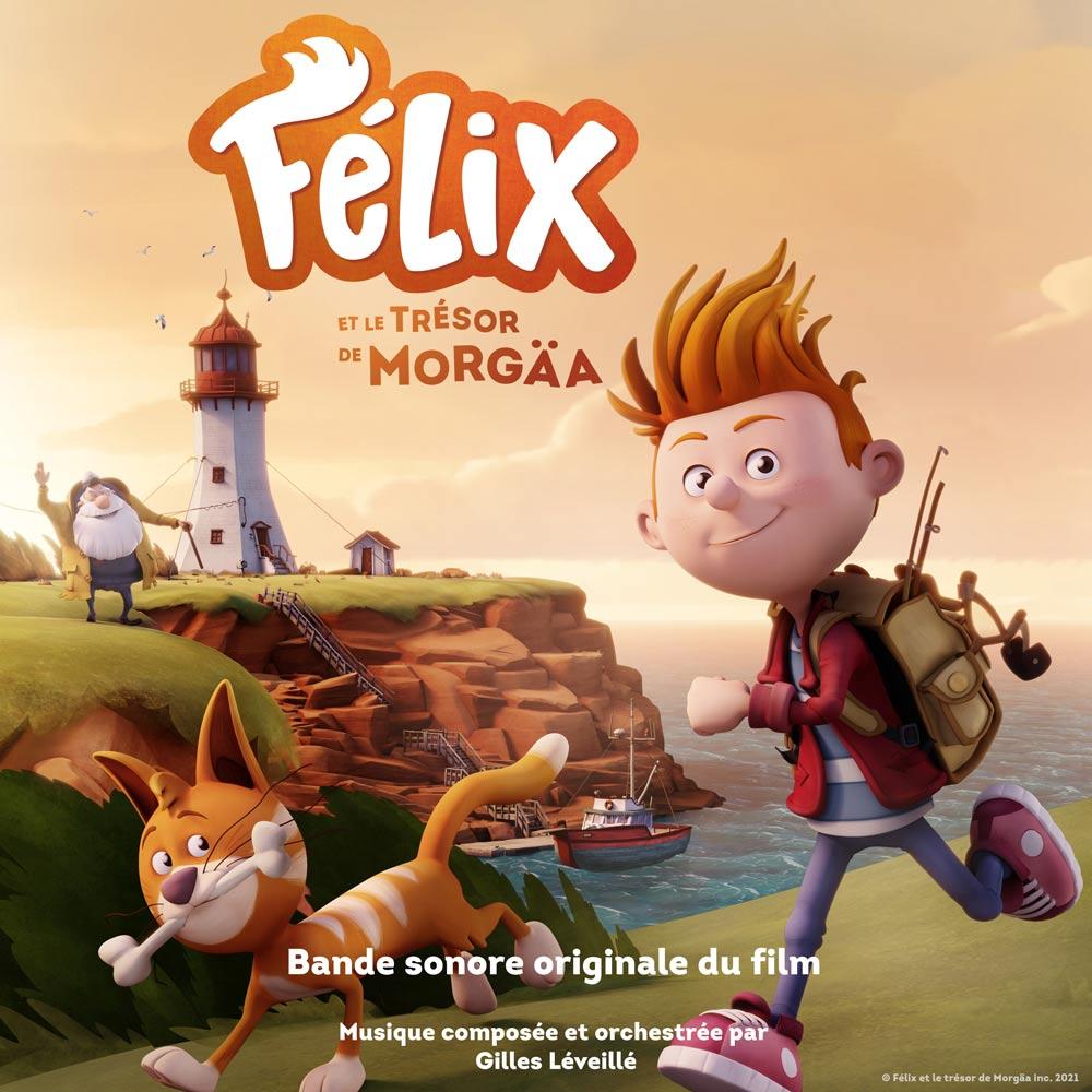 Félix et le trésor de Morgäa : bande sonore / musique originale par Gilles Léveillé